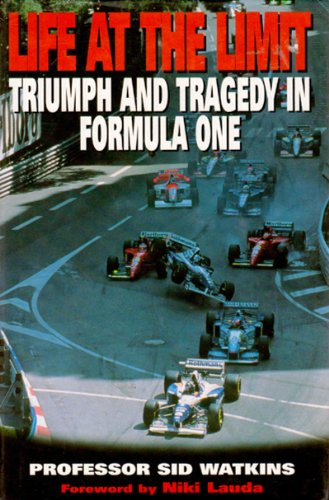 Triumph and Tragedy in Formula One by Sid Watkins