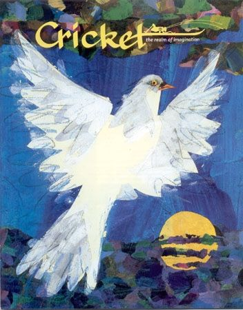For example, this is Cricket, a magazine that I know nine to fourteen year olds would love!