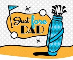 Just Fore Dad