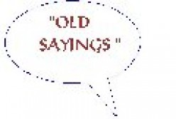 Old Sayings
