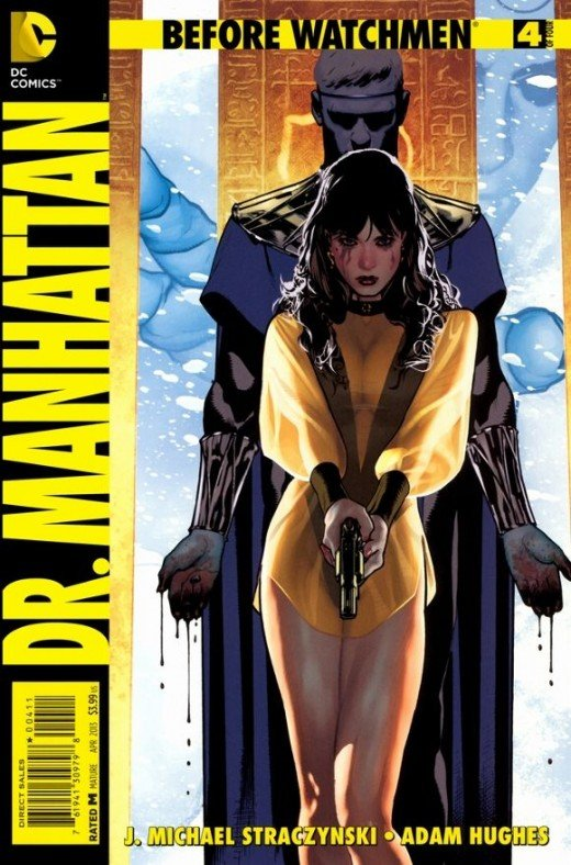 Before Watchmen: Dr. Manhattan #4. In this last issue, Dr. Manhattan approaches Ozymandias after sensing a haze or wall in his future-glimpsing. He then agrees to work on Ozymandias's secret plan, catapulting through the actual novel to the end where