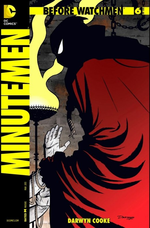 Before Watchmen: Minutemen #6. The finale of the series, Mason recaps how he and Mothman found Hooded Justice in a desolate tower and killed him. A period afterwards, The Comedian appears in his home and tells him what really happened, with a stunnin