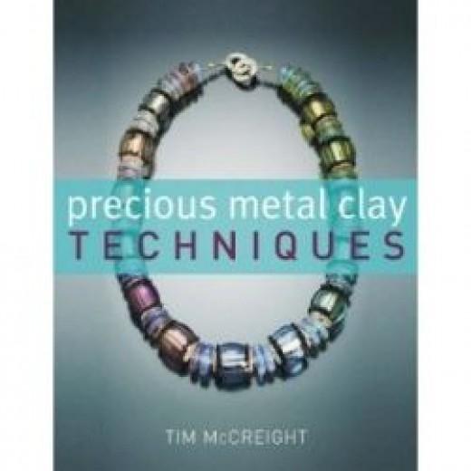 Precious Metal Clay Techniques Tim McCreight