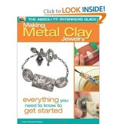 The Absolute Beginners Guide to Precious Metal Clay