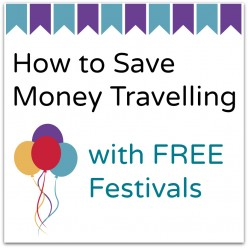 How to Save Money Travelling with Free Festivals