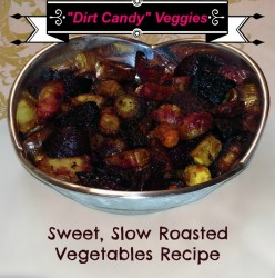 """Dirt Candy"" Sweet, Slow Roasted Vegetables"