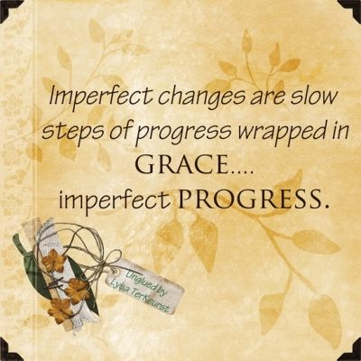 Imperfect Progress!