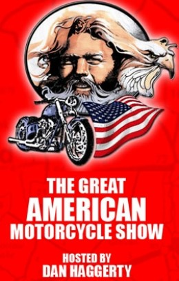 The Great American Motorcycle Show hosted by Dan Haggerty