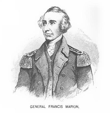 """Francis Marion - the """"Swamp Fox"""""""