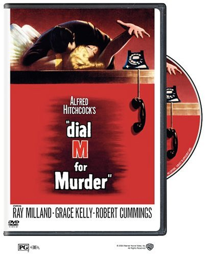 Dial M for Murder. An Alfred Hitchcock film