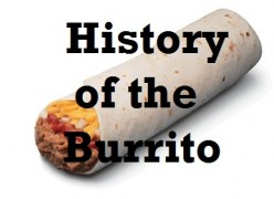 History of the Burrito