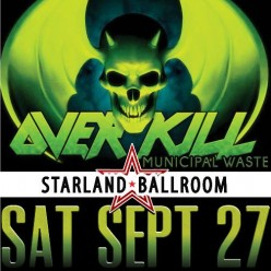 Concert Review: Overkill with  Municipal Waste and Prong, Starland Ballroom, NJ 9/27/14