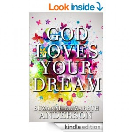 God loves your dream - God will provide you with all the support you need