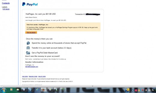 A mail received from PayPal to my Gmail account when Hubpages made the first payout to my paypal account