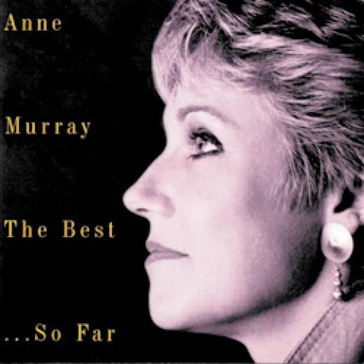 Anne Murray The Best ...So Far
