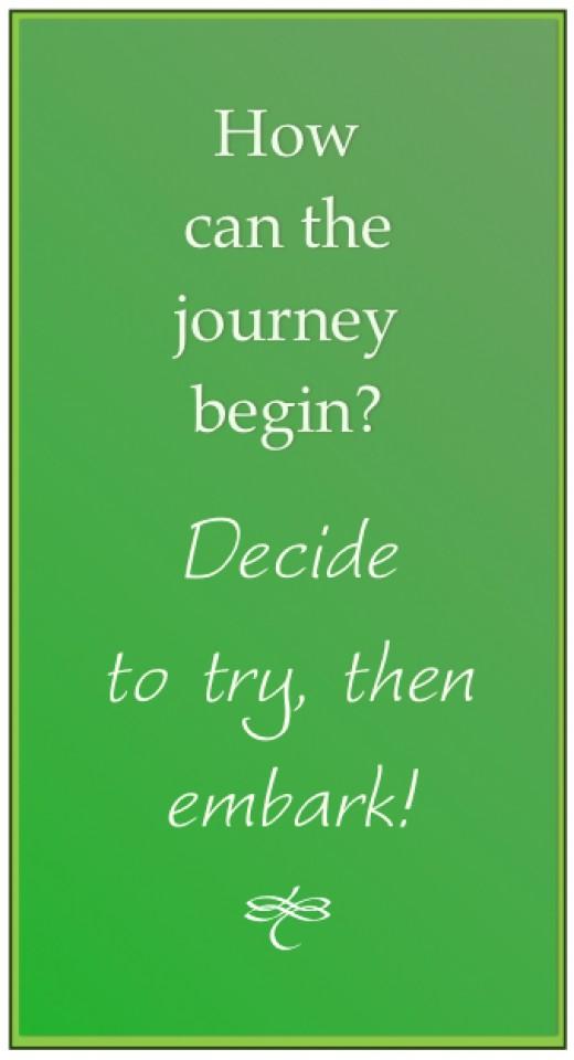 Decide, Begin, Be Brave!
