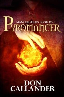 Pyromancer by Don Callander
