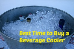 The Best Time to Buy a Beverage Cooler