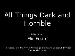 All Things Dark and Horrible