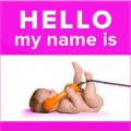 What's The Name Of Your Baby? Baby Names~Choose Wisely: 5 Points To Keep In Mind!