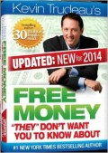 Is Kevin Trudeau's Free Money for Real or a Scam?