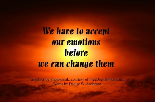 In order for things to change in our lives, we have to accept how they currently are.