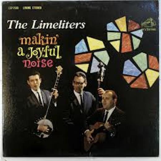 "The above album: ""The Limeliters Makin' A Joyful Noise."""
