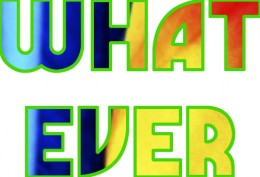 What Ever word art
