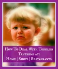 Toddler Tantrums: How to Cope