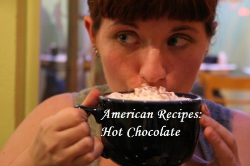 American Recipes: Hot Cocoa | Hot Chocolate