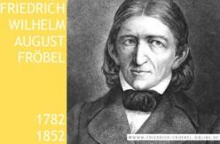 Friedrich Froebel the Father of Kindergarten