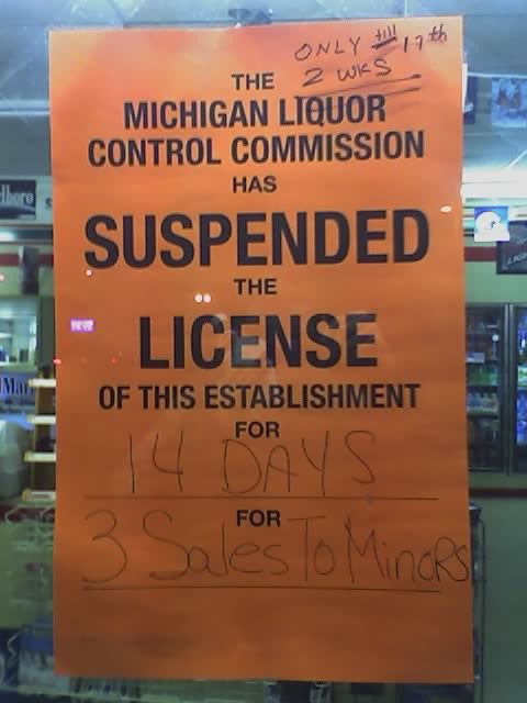Many Stores have their Liquor Licences suspended for the sale of alcohol to minors.