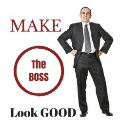 Want a raise?  Make your boss look like a star!