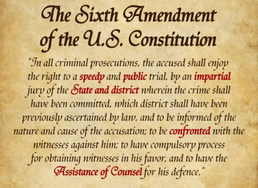 The Sixth Amendment of the United States Constitution.