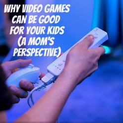 Why Video Games Can Be a Good Thing, From a Mom's Perspective