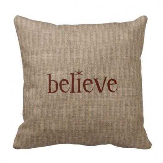 BELIEVE Pillow