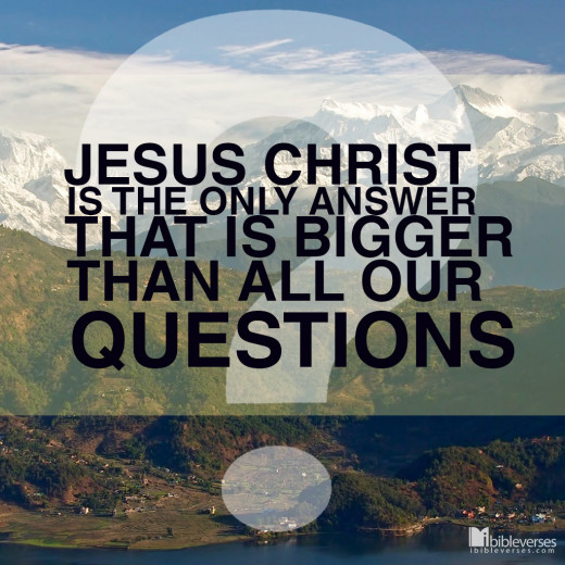 The Great and Mighty God and the Precious Lord Jesus are the only answer you need, the rest is up to you.