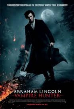 Abraham Lincoln Vampire Hunter: (A Movie Review)