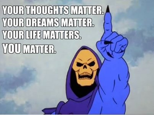 Skeletor knows what he's talking about, just this once.