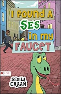 Rated PG,  I Found a Ses in My Faucet by Sheila Craan