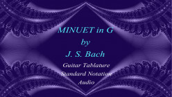 Bach - Minuet in G: Classical Guitar Arrangement in Standard Notation and Guitar Tab with Audio