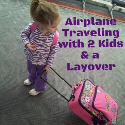 How to Travel via Airplane with Two Kids and a Layover