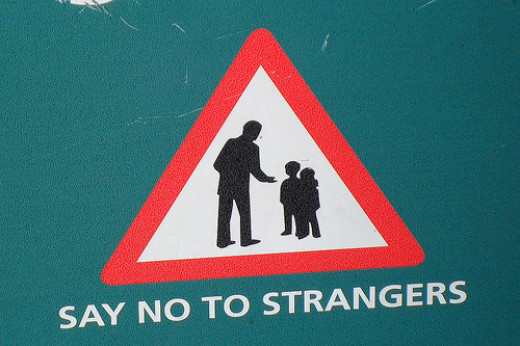 Never accept anything from Strangers.