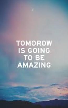 I believe in the hope of tomorrow