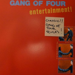 Gang Of Four 'Entertainment!' - One of the most important albums ever made?