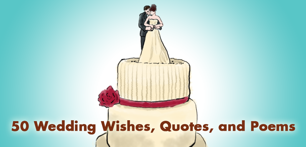 50 wedding wishes quotes and poems holidappy m4hsunfo