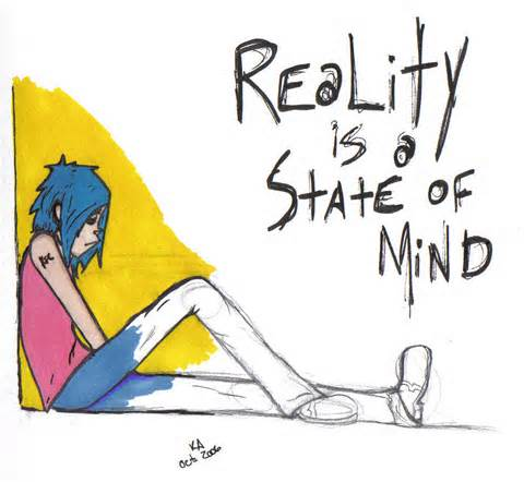 Reality Is.....