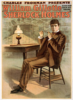"The play presented in 1900 by actor William Gillette coined the familiar phrase ""Elementary, my dear Watson""."