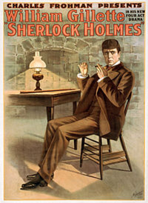 """The play presented in 1900 by actor William Gillette coined the familiar phrase """"Elementary, my dear Watson""""."""
