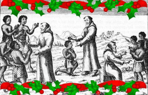 That's right, there's no need to be afraid! We're just going to colonise you and justify our racism with Christian morality! Merry Christmas!!